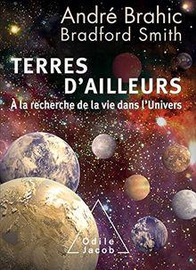Terres d'ailleurs : A la recherche de la vie dans l'Univers