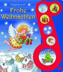 Frohe Weihnachten - Liederbuch mit Sound -Pappbilderbuch mit 6 Weihnachtsliedern für Kinder ab 3 Jahren