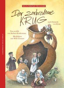 Der zerbrochene Krug: Nach Heinrich von Kleist