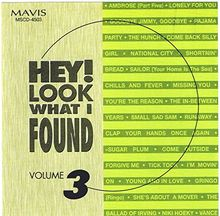 Hey! Look What I Found Vol.3