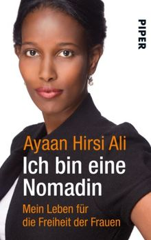 Ich bin eine Nomadin: Mein Leben für die Freiheit der Frauen