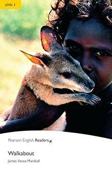 Walkabout - Leichte Englisch-Lektüre (A2) (Pearson Readers - Level 2)