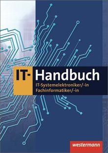 IT-Handbuch: IT-Systemelektroniker, -in, Fachinformatiker, -in: Tabellenbuch