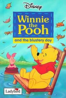 Winnie the Pooh and the Blustery Day (Disney Easy Reader)