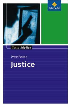 Texte.Medien: David Fermer: Justice: Textausgabe mit Materialien