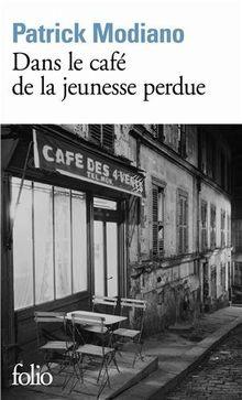 Dans le café de la jeunesse perdue (Folio)