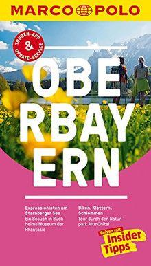 MARCO POLO Reiseführer Oberbayern: Reisen mit Insider-Tipps. Inklusive kostenloser Touren-App & Update-Service