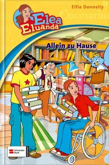 Elea Eluanda, Bd.3 : Allein zu Hause