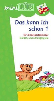 miniLÜK: Das kann ich schon 1: Einfache Zuordnungsspiele für Kindergartenkinder