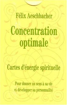 Concentration optimale. Energie mentale