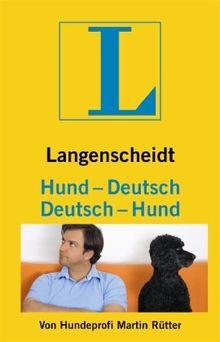 Langenscheidt Hund - Deutsch/Deutsch - Hund: Vom Hundeliebhaber zum Hundeversteher (Langenscheidt ...-Deutsch)