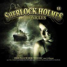 Sherlock Holmes Chronicles 11-Der Fluch der Titanic