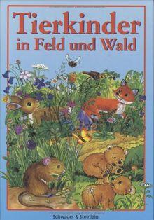 Tierkinder in Feld und Wald