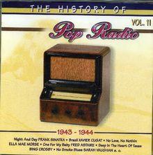 The History of Pop Radio 1943-1944