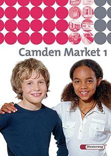 Camden Market / Binnendifferenzierendes Englischlehrwerk für die Sekundarstufe I und Grundschule 5 / 6 - Ausgabe 2005: Camden Market - Ausgabe 2005. ... Camden Market - Ausgabe 2005: Textbook 1
