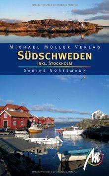 Südschweden ink. Stockholm: Reisehandbuch mit vielen praktischen Tipps