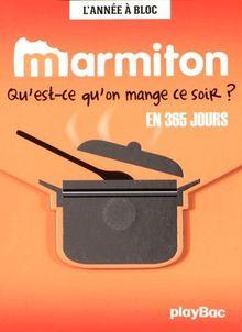 Marmiton: Qu'est-Ce Qu'on Mange Ce Soir? En 365 Jours