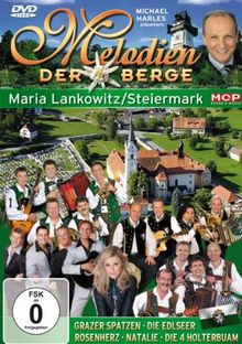 Melodien der Berge - Maria Lankowitz / Steiermark