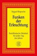 Funken der Erleuchtung: Buddhistische Weisheit für jeden Tag des Jahres