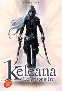 Keleana, Tome 1 : La prisonnière