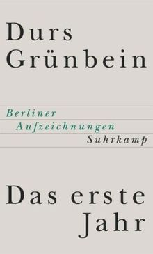 Das erste Jahr: Berliner Aufzeichnungen