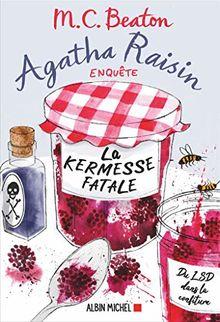Agatha Raisin enquête, Tome 19 : La kermesse fatale