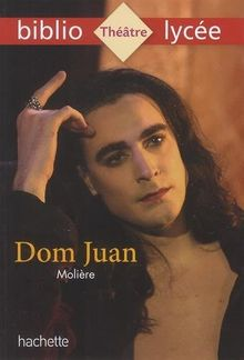 Dom Juan : Ou le Festin de pierre