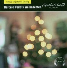 Hercule Poirots Weihnachten: Einzige ungekürzte Lesung