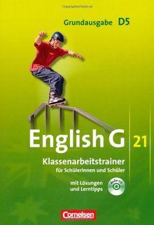 English G 21 - Grundausgabe D: Band 5: 9. Schuljahr - Klassenarbeitstrainer mit Lösungen und CD
