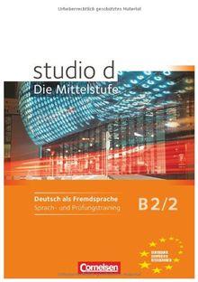 B2: Band 2 - Sprach- und Prüfungstraining: Arbeitsheft (studio d)
