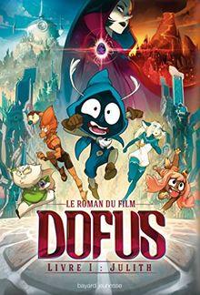 Dofus Livre I : Julith : Le roman du film