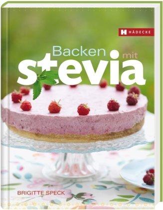 Backen Mit Stevia Von Brigitte Speck