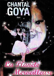 Goya, Chantal - La planète merveilleuse