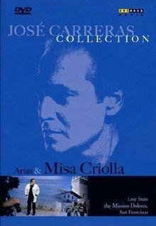 José Carreras - Collection: Arias & Misa Criolla (NTSC)