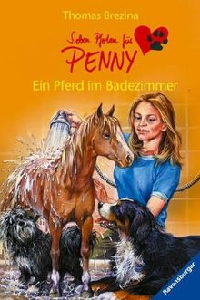 Sieben Pfoten für Penny 11: Ein Pferd im Badezimmer