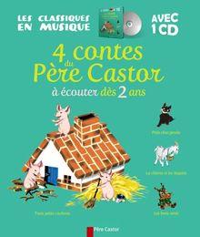 4 contes du Père Castor àécouter dès 2 ans (1CD audio)