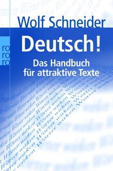 Deutsch! Das Handbuch für attraktive Texte
