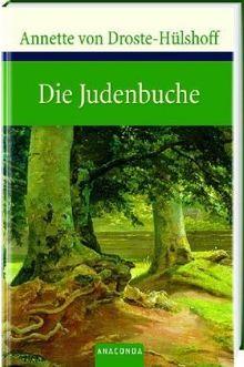 Die Judenbuche. Ein Sittengemälde aus dem gebirgigten Westfalen