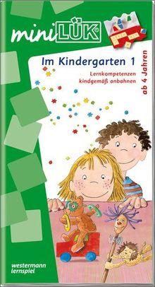 miniLÜK: Kindergarten / Vorschule / Im Kindergarten 1: Lernkompetenzen kindgemäß anbahnen