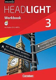 English G Headlight - Allgemeine Ausgabe: Band 3: 7. Schuljahr - Workbook mit Audio-CD: Audio-Dateien auch als MP3