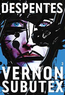 Vernon subutex Tome 03