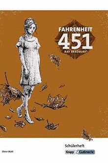 Fahrenheit 451 - Ray Bradbury - Schülerheft: Ganzschrift, Arbeitsheft, Lernmittel, Schülerheft, Interpetation, Schülerarbeitsheft, Materialien,