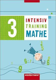 Mathematik Lernhilfen - Ausgabe 2004 für Grundschulen. Ausgabe 2004 für Grundschulen: Intensivtraining Mathe: Arbeitsheft 3