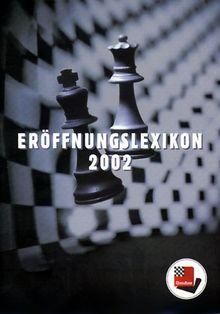 Eröffnungslexikon 2002, 1 CD-ROM Für Windows 95/98/2000/ME