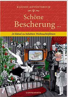 Kleines Adventsbuch - Schöne Bescherung: 24 Rätsel zu beliebten Weihnachstfilmen