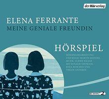 Meine geniale Freundin - Das Hörspiel: Neapolitanische Saga (1) (Die Neapolitanische Saga - Die Hörspiele, Band 1)