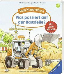 Mein Klappenbuch: Was passiert auf der Baustelle?