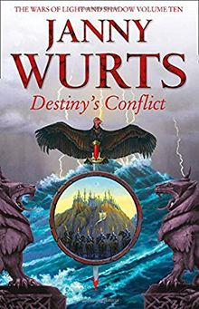Destiny's Conflict: Book Two of Sword of the Canon (The Wars of Light and Shadow, Band 10)