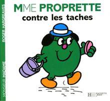 Madame Proprette contre les taches