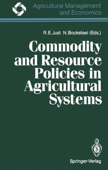 Commodity and Resource Policies in Agricultural Systems (Agricultural Management and Economics)